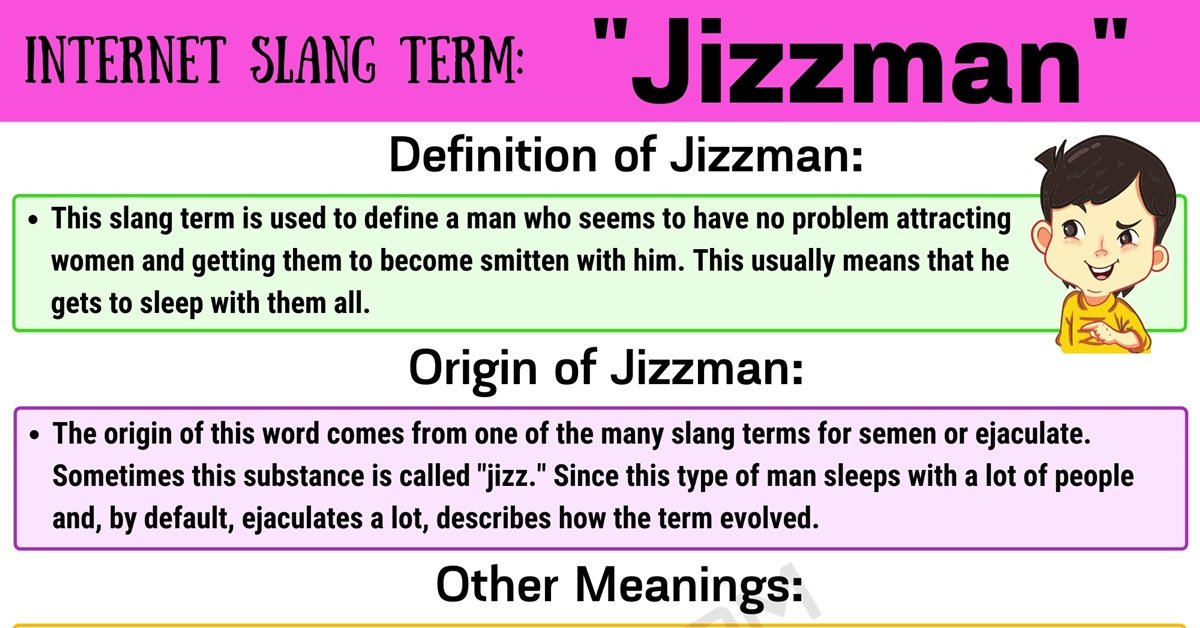 "Jizzman Meaning: What Does this Useful Slang Word ""Jizzman"" Mean? 1"
