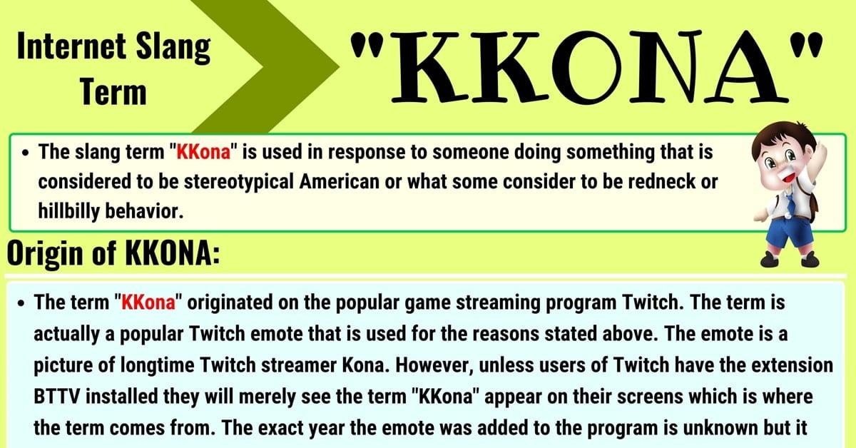 KKONA Meaning: How Do You Define the Useful Slang Term 'KKONA'? 1
