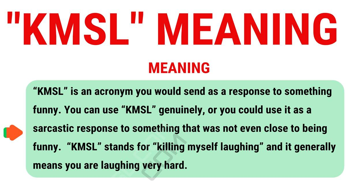 KMSL Meaning: What Does KMSL Stand For? with Useful Examples 1