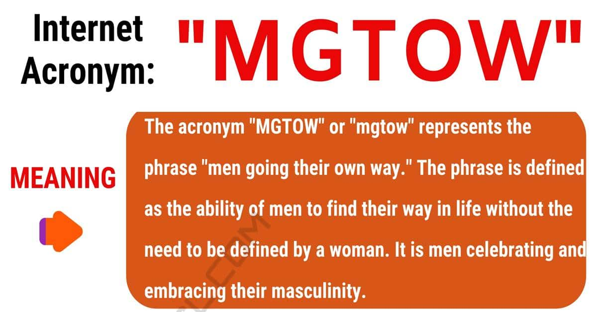 MGTOW Meaning: What Does MGTOW Stand For? (with Conversations) 1