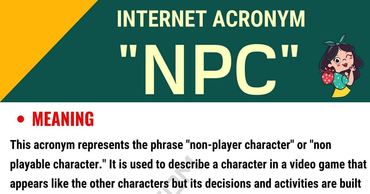 NPC Meaning: Do You Know What this Useful Acronym Stands For? 1