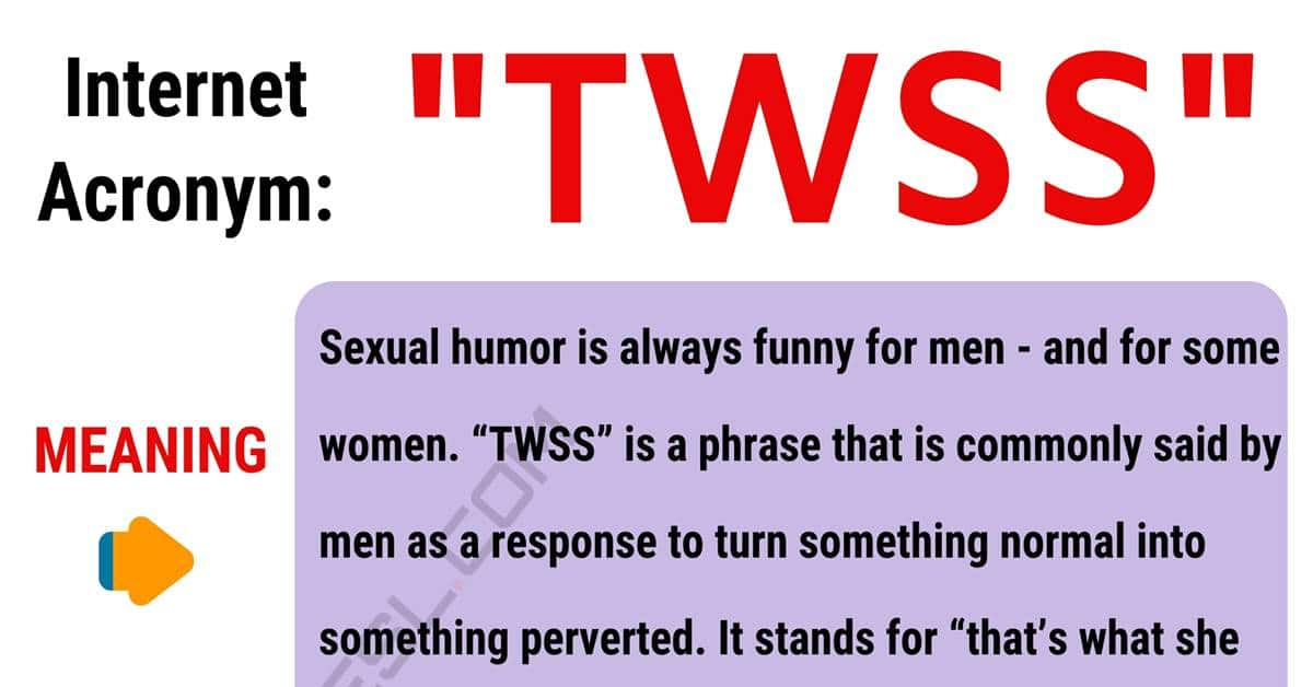 TWSS Meaning: What Does the Funny Acronym TWSS Stand For? 1