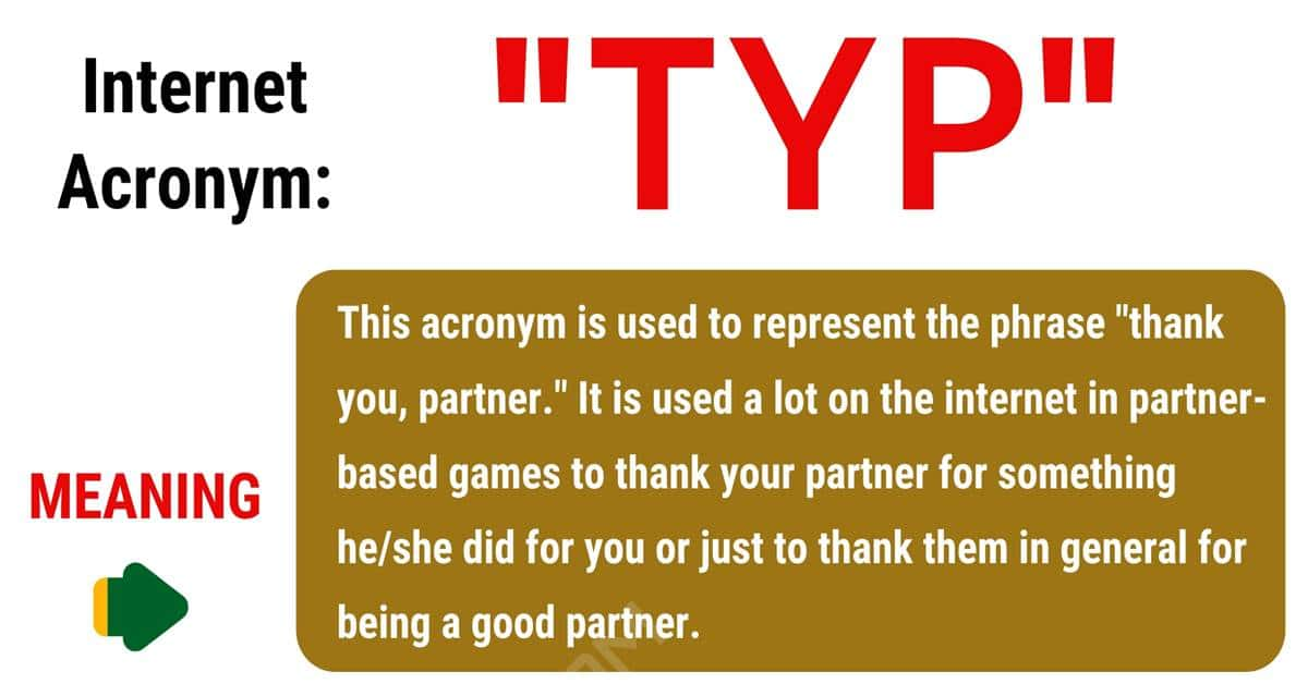 TYP Meaning: What Does TYP Mean and Stand For in Texting? 1