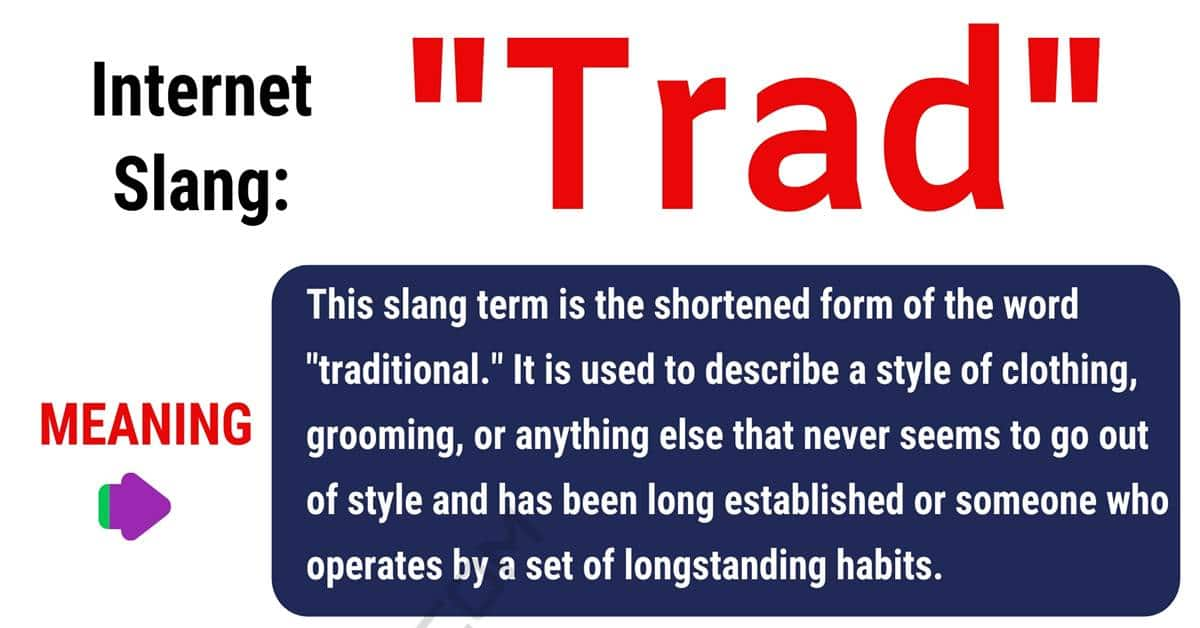 """Trad Meaning: What Does This Useful Term """"Trad"""" Mean? 1"""