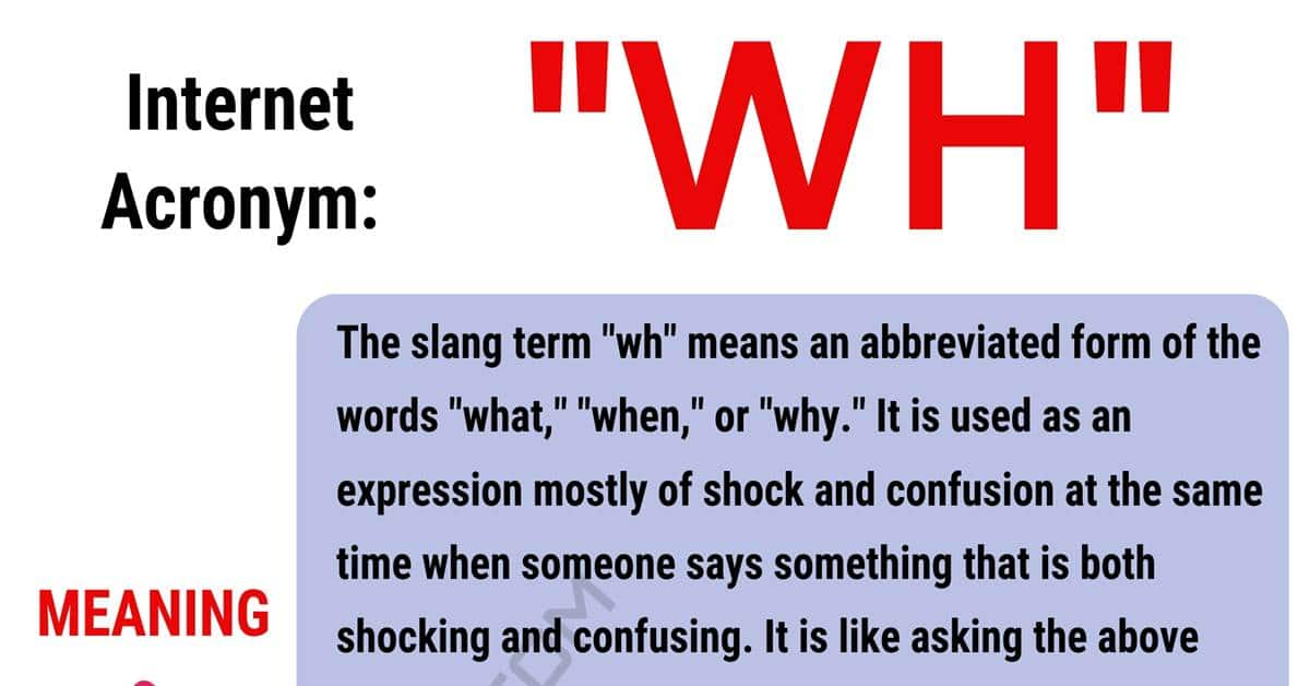"WH Meaning: How to Use the Popular Term ""Wh"" Correctly? 1"