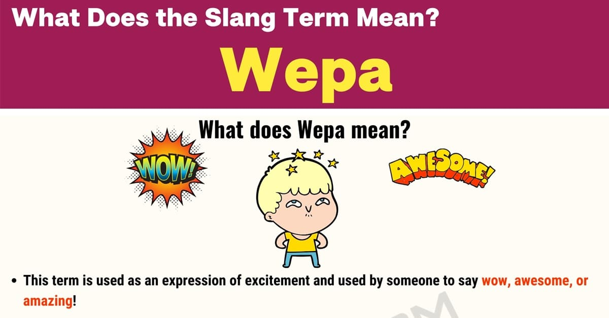 """""""Wepa"""" Meaing 