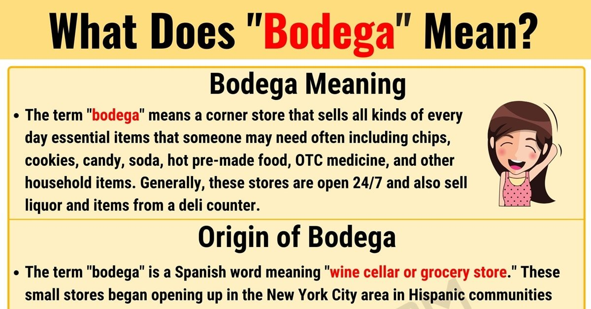 Bodega Meaning: What Does Bodega Mean? (with Useful Examples) 1