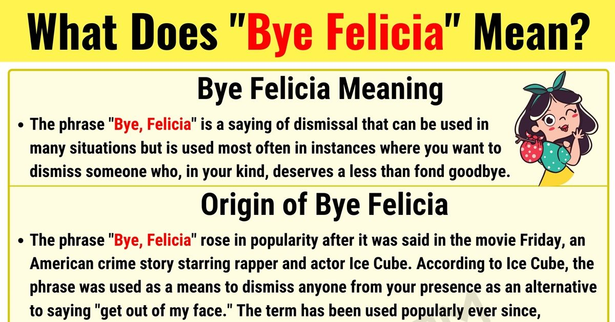 """Bye Felicia Meaning: What Does """"Bye Felicia"""" Mean? with Useful Examples 1"""