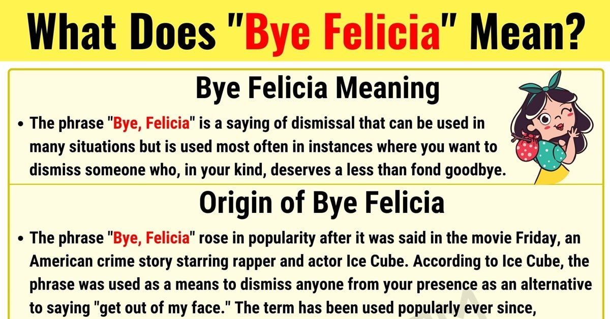 """""""Bye Felicia"""" Meaning 