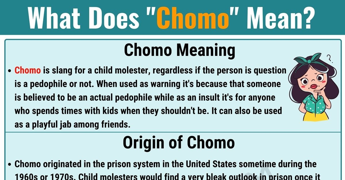 """Chomo Meaning: What Does the Useful Slang Term """"Chomo"""" Mean? 1"""