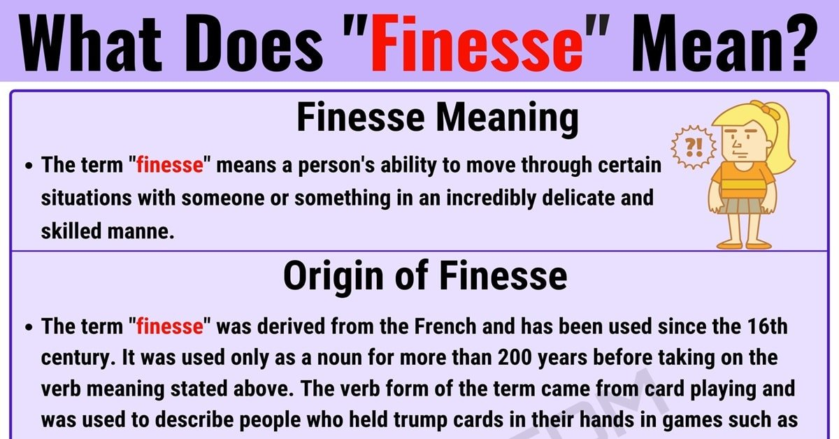 "Finesse Meaning: What is ""Finesse"" and When Should You Use It? 1"
