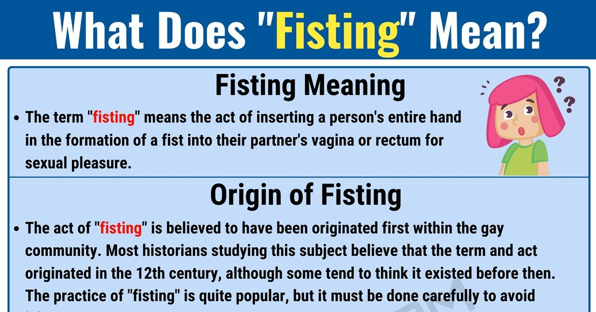 """Fisting Meaning: What Does the Slang Term """"Fisting"""" Mean? 1"""