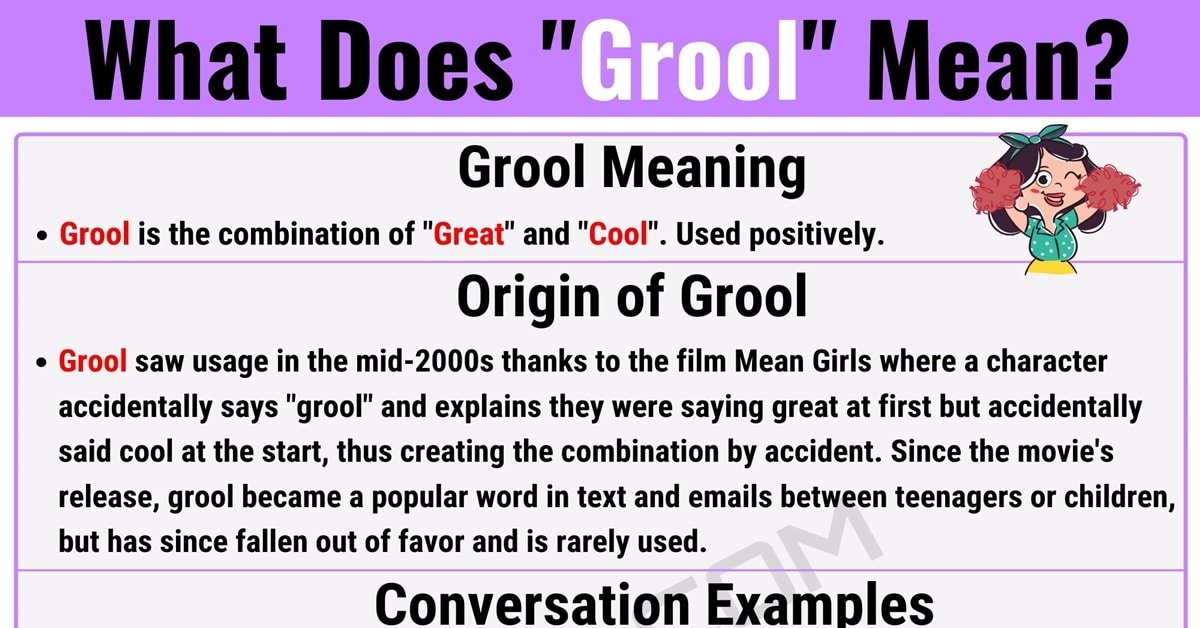 "Grool Meaning: What is the Meaning of the Cool Slang Term ""Grool""? 1"