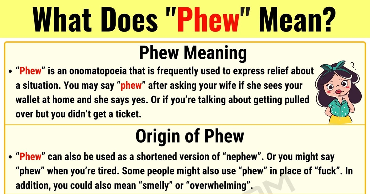 Phew Meaning: How to Use the Useful Term Phew Properly? 1