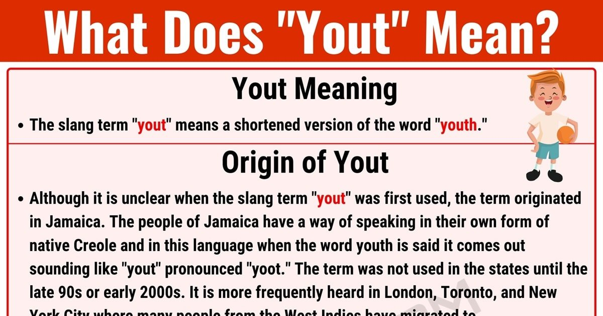 Yout Meaning: What Does the Useful Slang Term 'Yout' Mean? 1