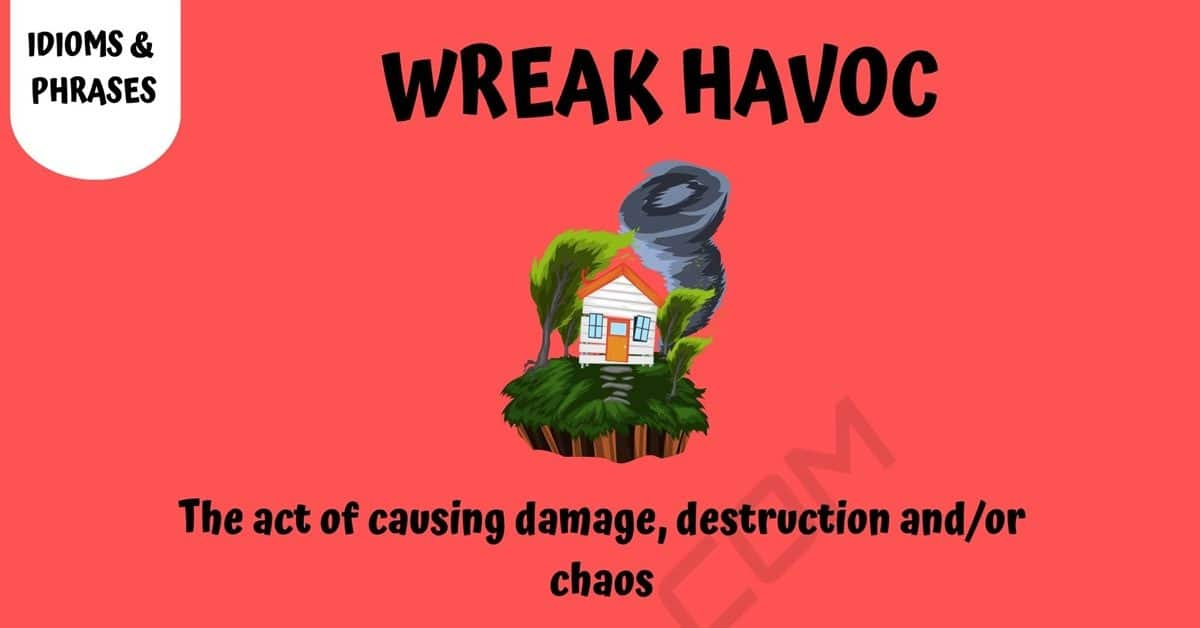 Wreak Havoc