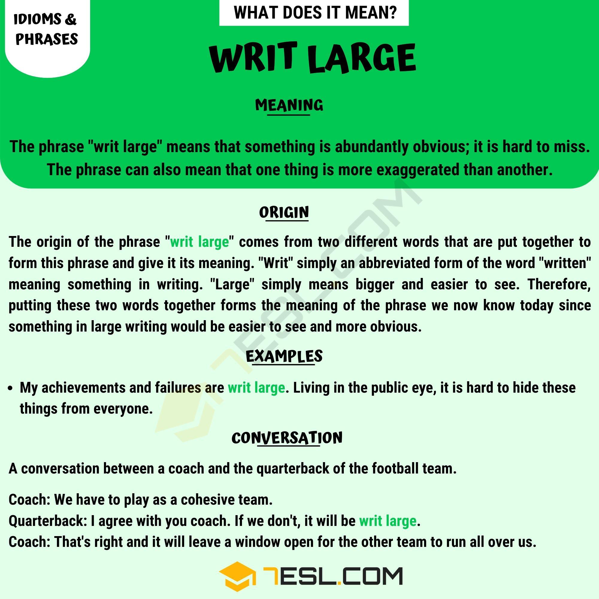 Writ Large