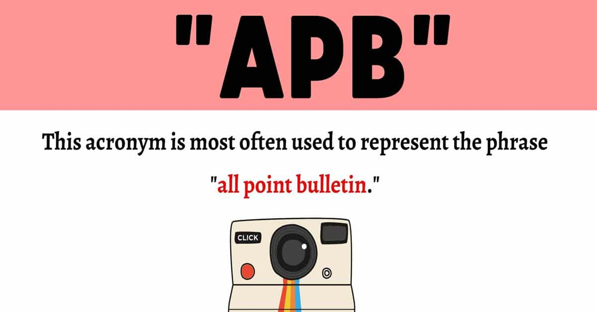 """APB Meaning: Examples and Definition of Useful Acronym """"APB"""" 1"""