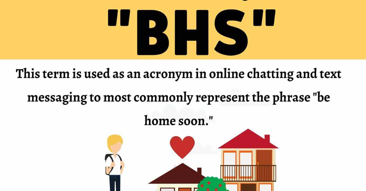"""BHS Meaning: What Does the Internet Acronym """"BHS"""" Stand for? 1"""