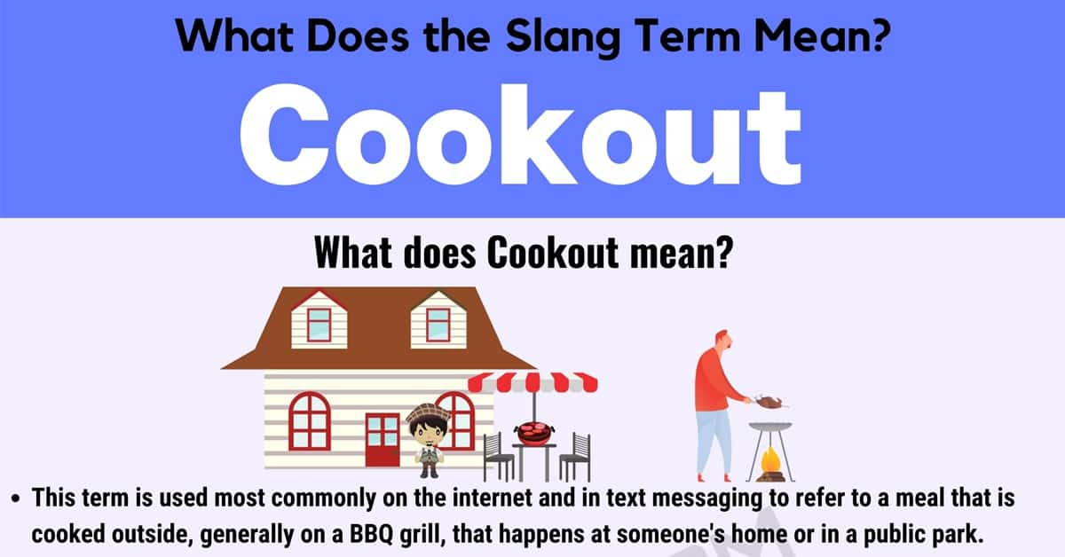 "Cookout Meaning: What Does this Slang Term ""Cookout"" Mean? 1"