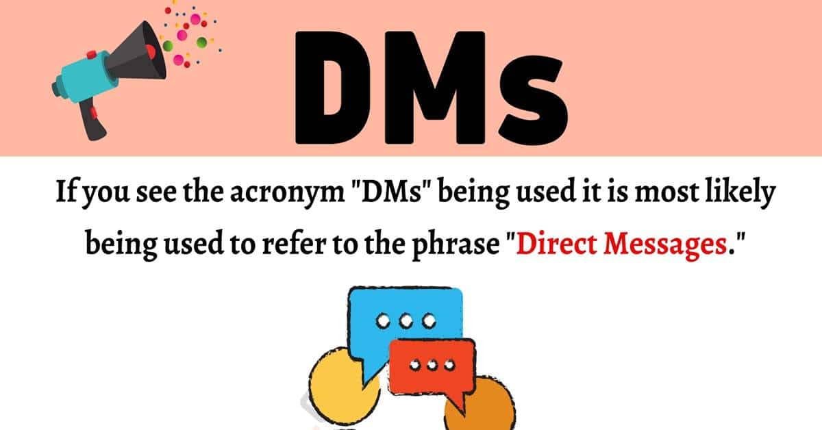 """""""DMs"""" Meaning 