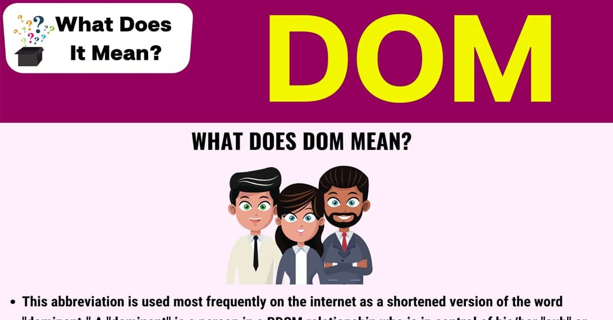 """DOM Meaning: What Does The Abbreviation """"DOM"""" Stand for? 1"""