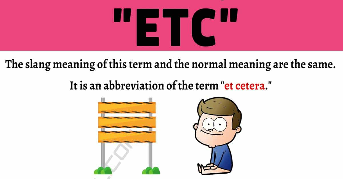 """ETC Meaning: How to Use The Popular Term """"ETC"""" Correctly? 2"""