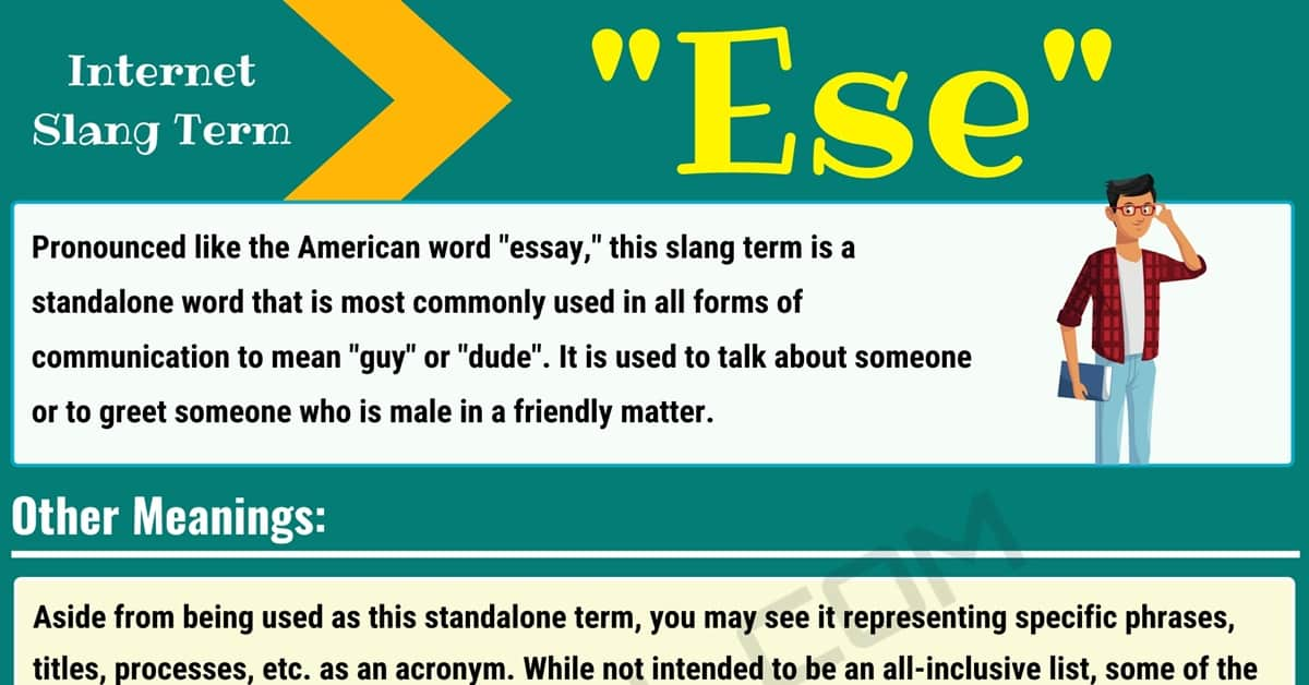 """Ese Meaning: What Does the Slang Term """"Ese"""" Mean and Stand for? 1"""