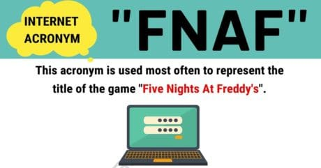 """FNAF Meaning: What Does This Trendy Acronym """"FNAF"""" Stand For?"""