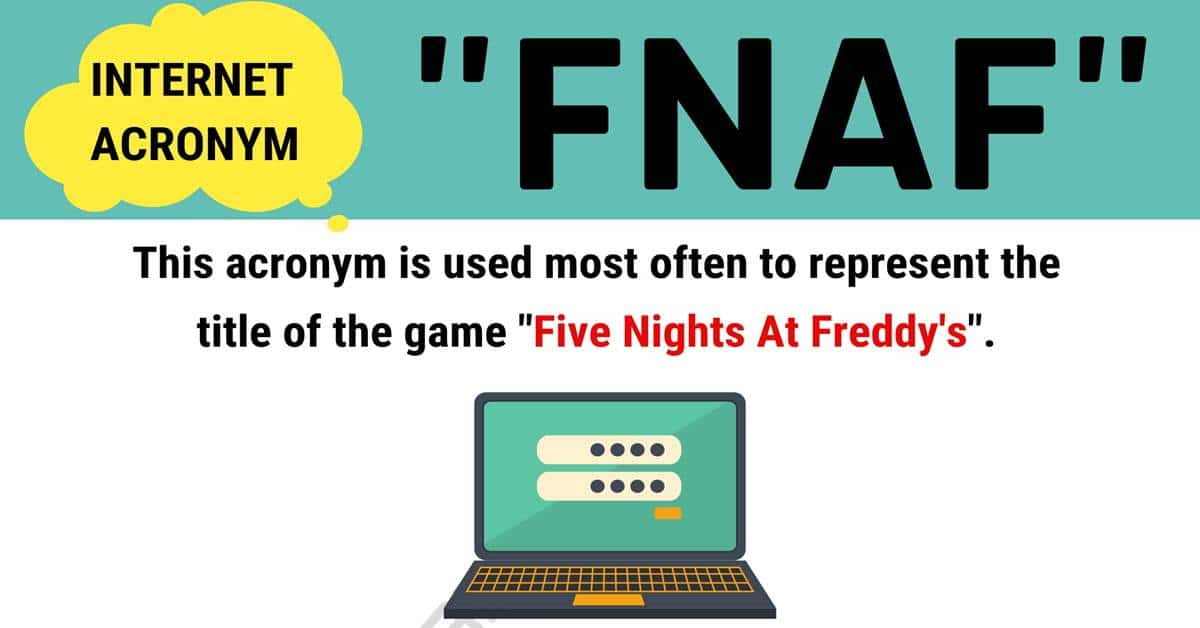 "FNAF Meaning: What Does This Trendy Acronym ""FNAF"" Stand For? 1"