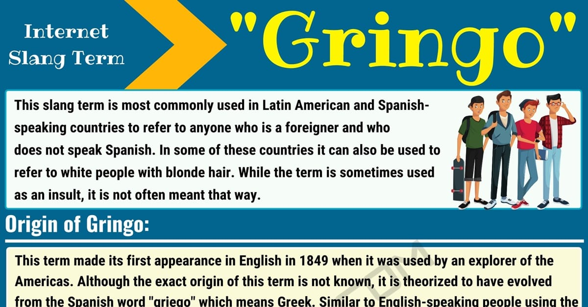 Gringo Meaning: What Does the Slang Term Gringo Mean? 1