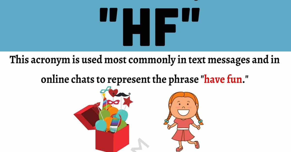 "HF Meaning: What Does This Popular Acronym ""HF"" Stand for? 1"