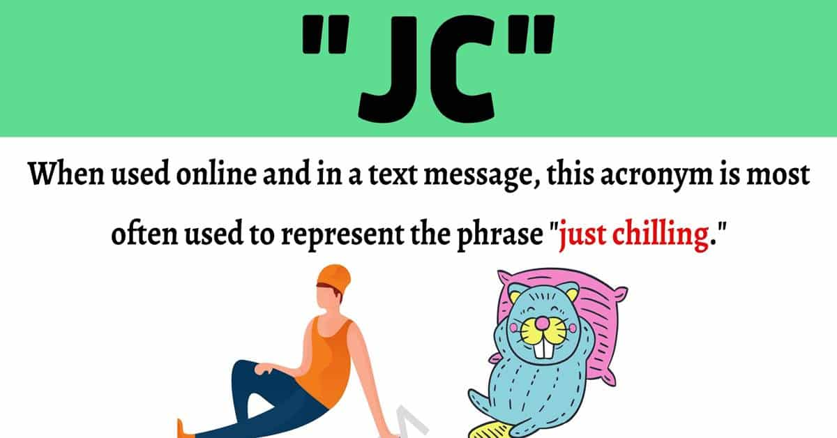 """JC Meaning: How To Use The Internet Acronym """"JC"""" Correctly? 1"""