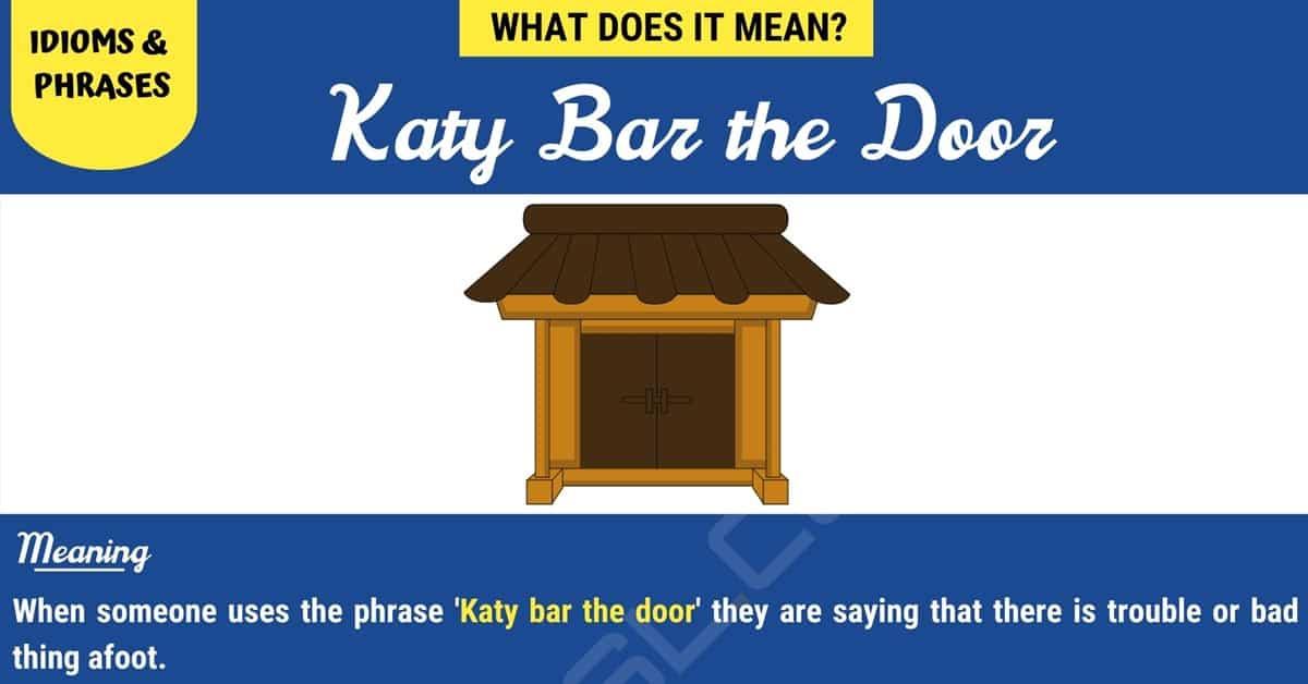 Katy Bar the Door