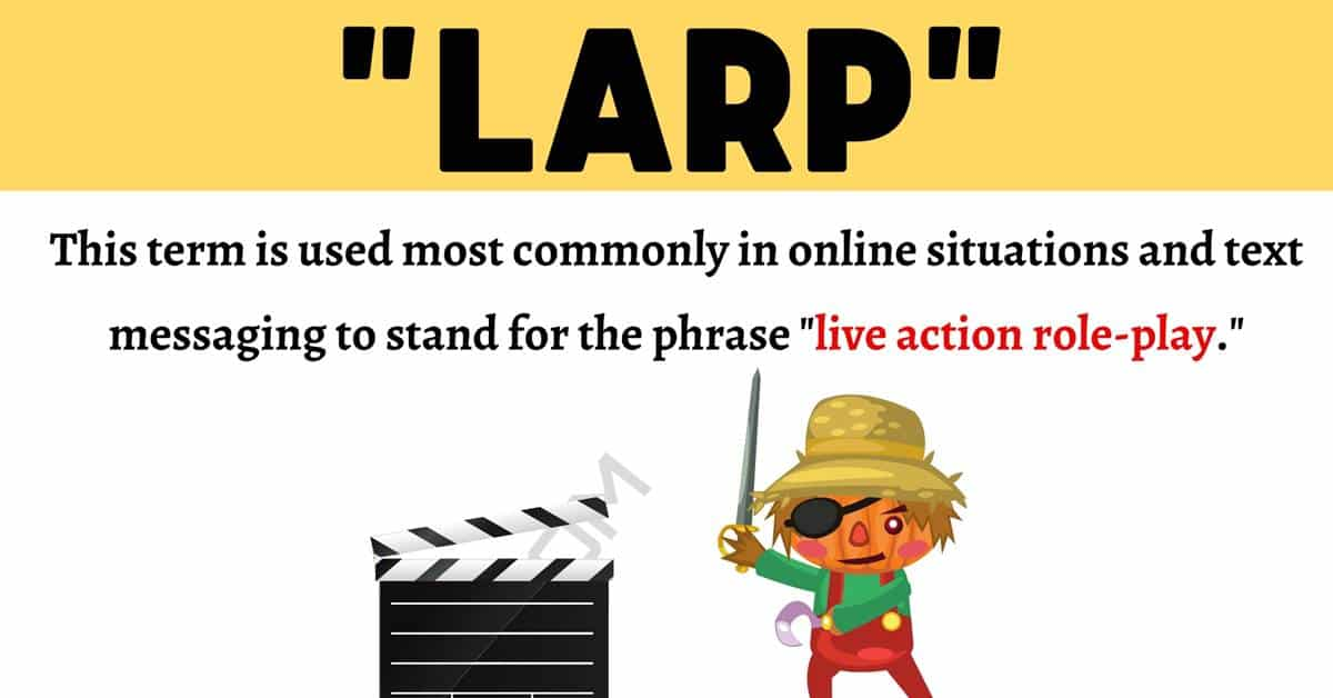 LARP Meaning: What Does This Useful Term Mean and Stand For? 1