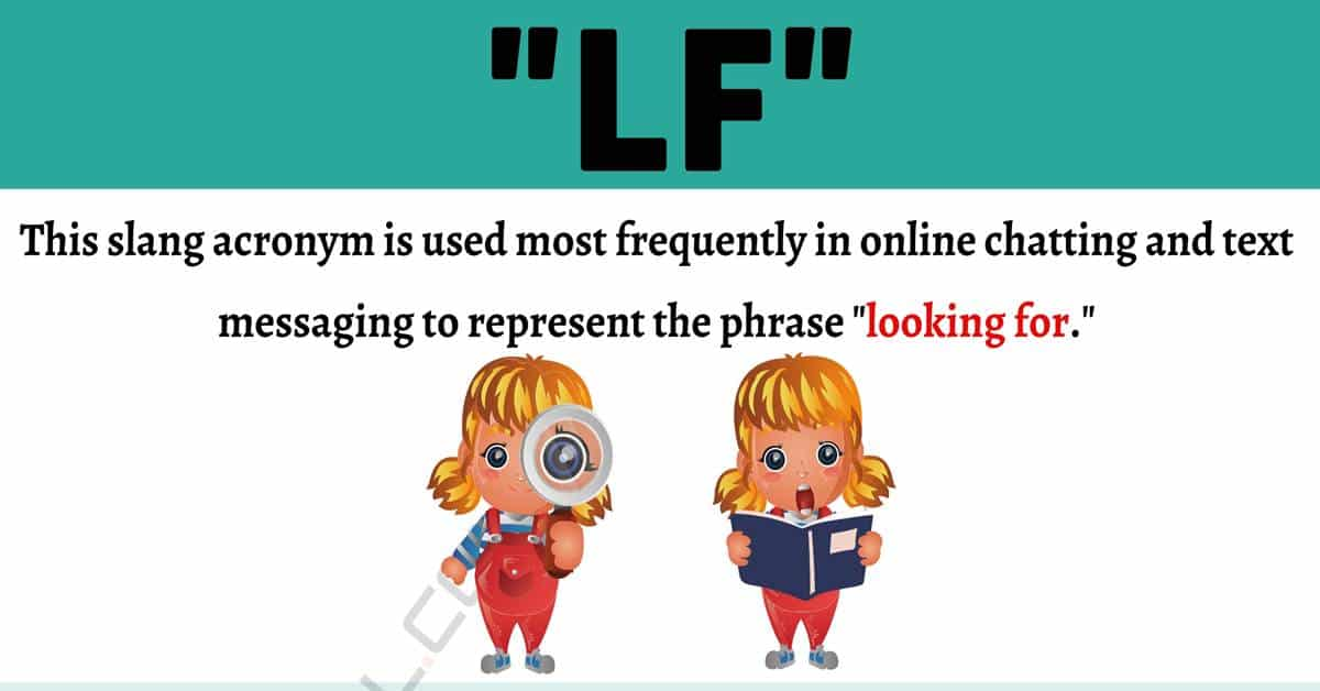 "LF Meaning: What Does This Useful Acronym ""LF"" Mean? 1"