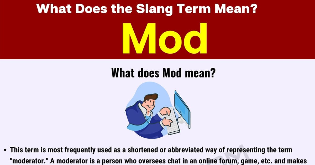 "Mod Meaning: What Does the Popular Term ""Mod"" Stand for? 1"