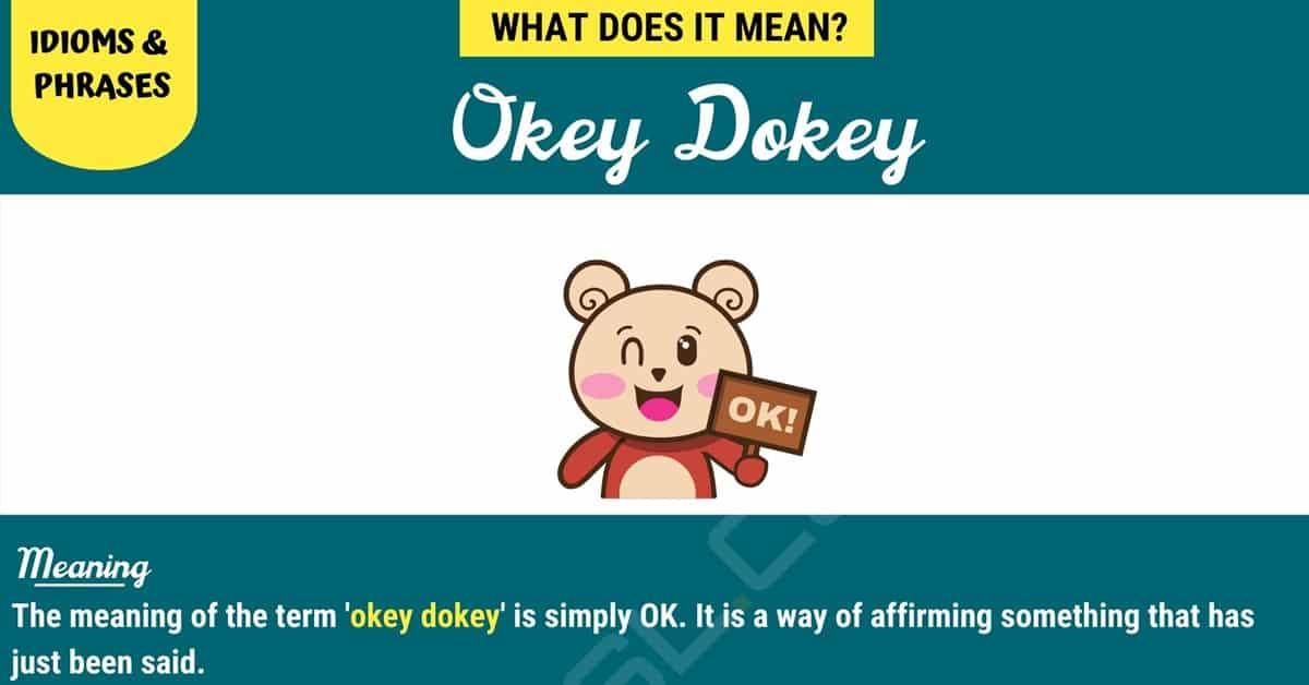 Okey Dokey