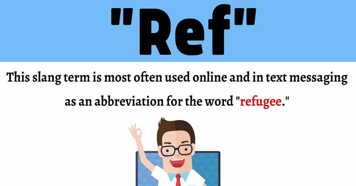 """Ref Meaning: What Does the Popular Abbreviation """"Ref"""" Stand for? 1"""