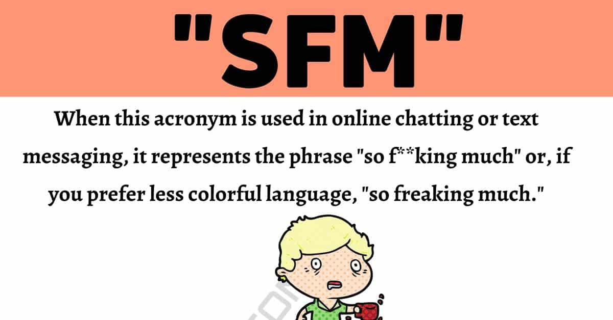 """SFM Meaning: How to Use This Internet Acronym """"SFM"""" Correctly? 1"""