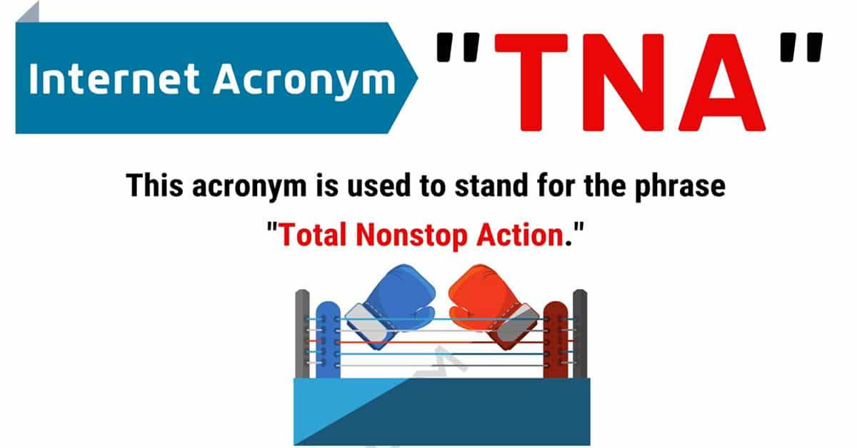 """""""TNA"""" Meaning 