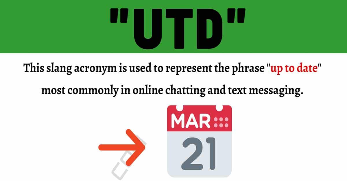 UTD Meaning: What Does This Useful Acronym Mean and Stand For? 1