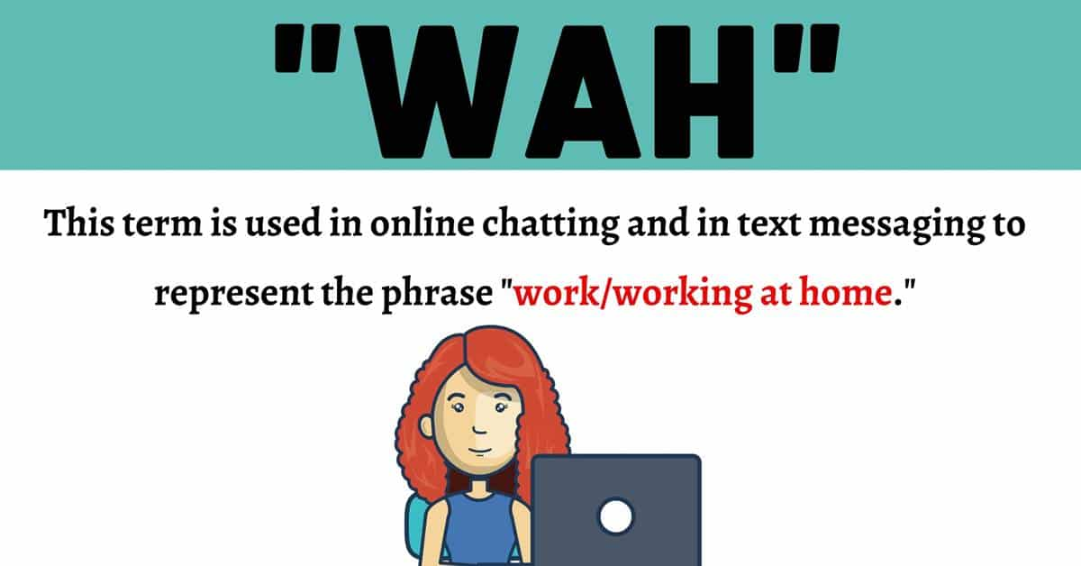 "WAH Meaning: What Does the Useful Acronym ""WAH"" Stand for? 1"