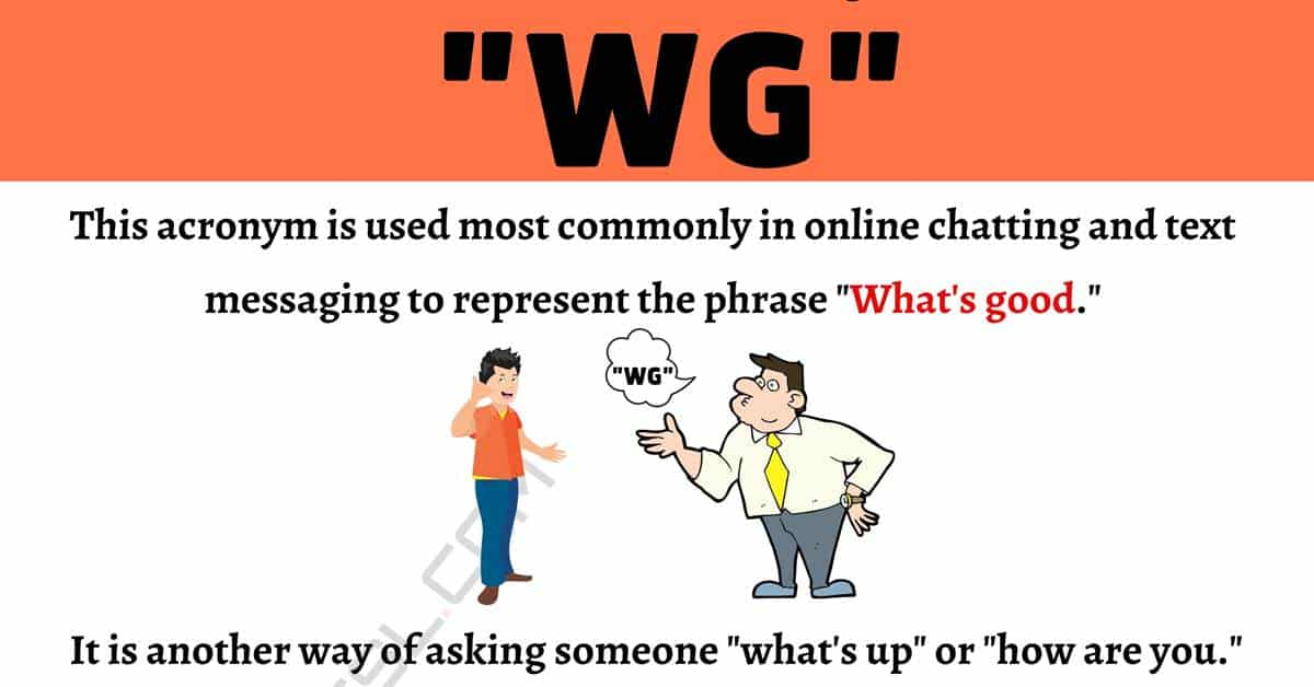 WG Meaning: What Does This Popular Term Mean and Stand For? 1
