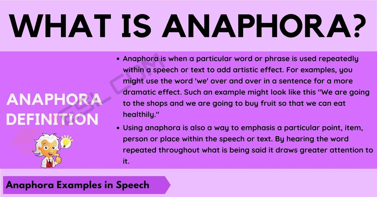 Anaphora: Definition and Examples of Anaphora in Speech and Writing 1