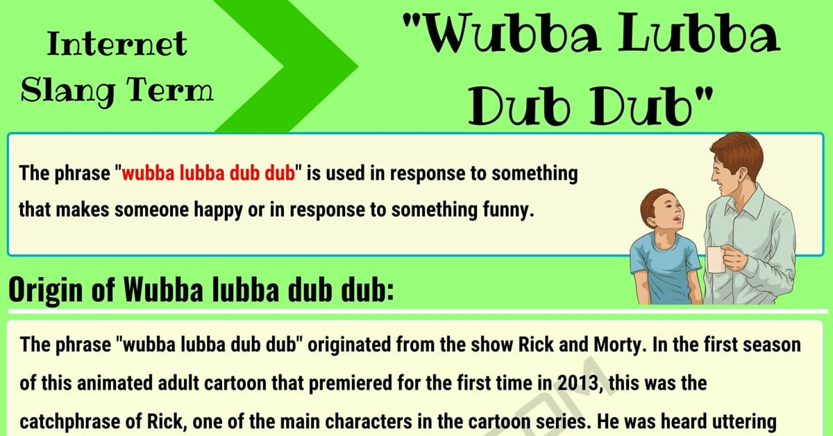 Wubba Lubba Dub Dub: What Does this Trendy Slang Term Mean? 1