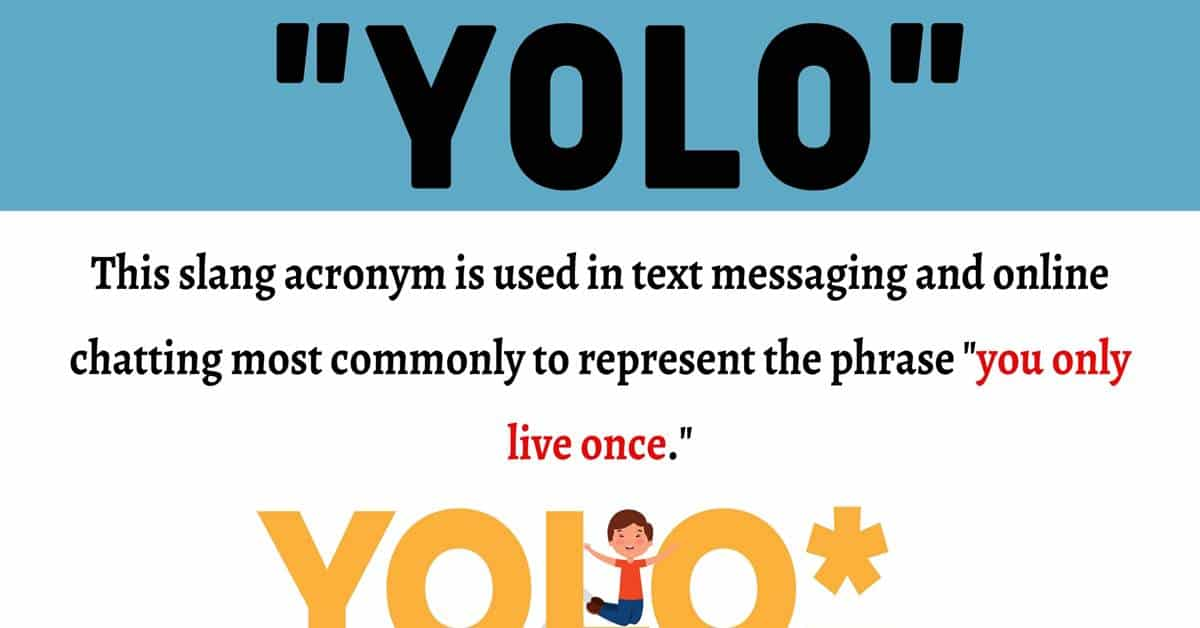 """YOLO Meaning: How Do You Define The Slang Acronym """"YOLO""""? 1"""