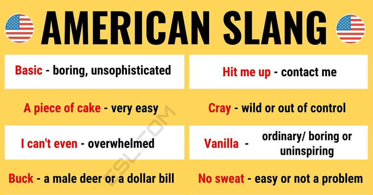 American Slang: 30+ Popular American Slang Words You Should Know 1