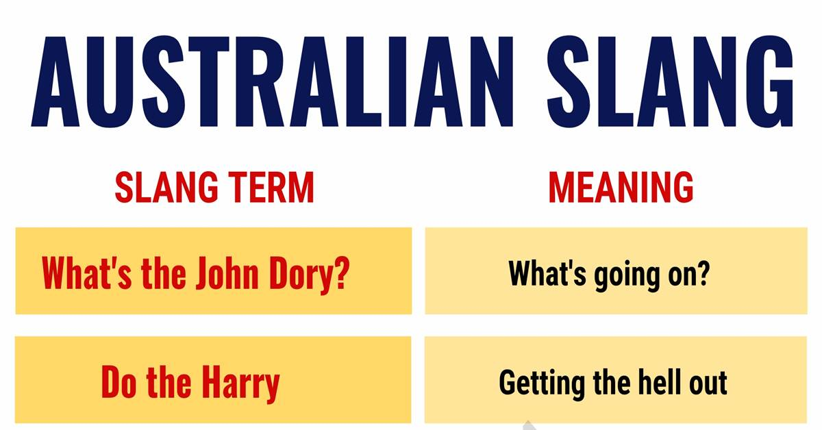 Australian Slang 23 Popular Aussie Slang Words You Need To Know 7esl