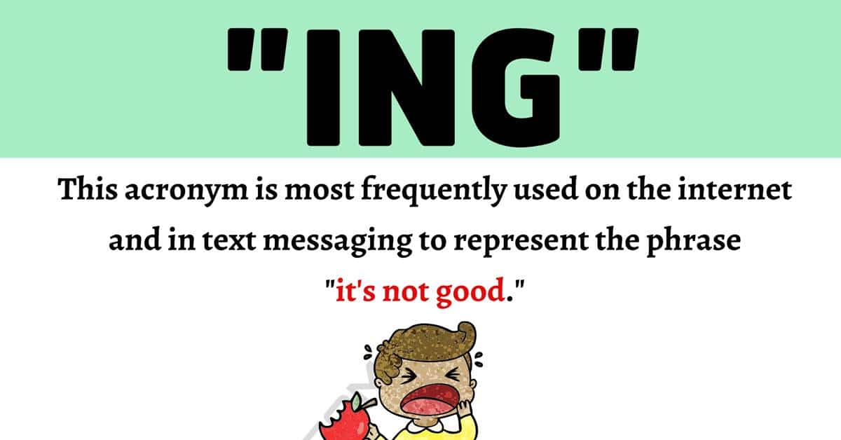 """""""ING"""" Meaning: What Does This Popular Acronym Mean and Stand For? 1"""